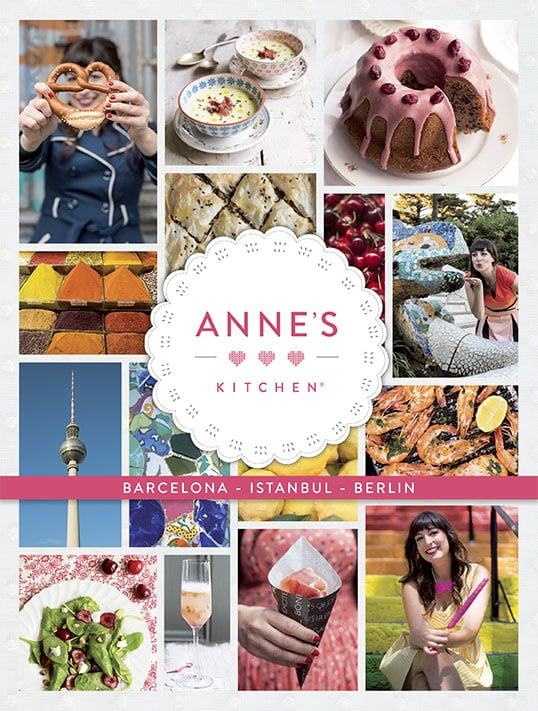 Cover Anne's Kitchen Barcelona Istanbul Berlin Deutsch
