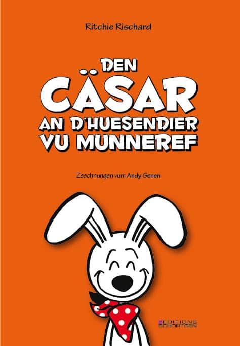 Cover Den Cäsar an d'Huesendier vu Munneref