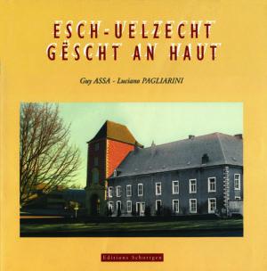 Cover ESCH-UELZECHT GËSCHT AN HAUT