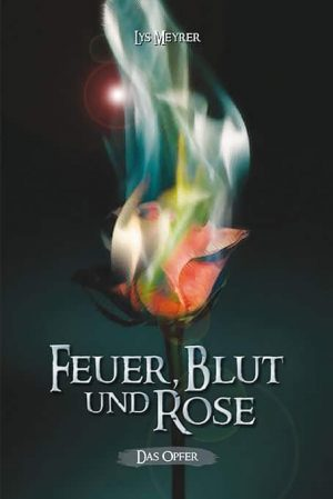 Cover FEUER, BLUT UND ROSE