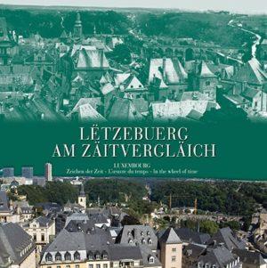 Cover LËTZEBUERG AM ZÄITVERGLÄICH 3