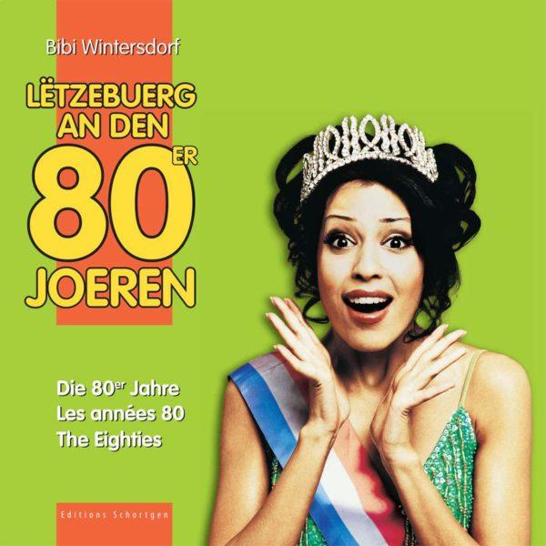Cover LETZEBUERG AN DE 80ER JOEREN