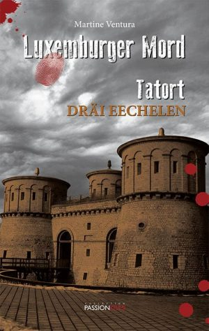 Cover Luxemburger Mord Tatort Dräi Eechelen