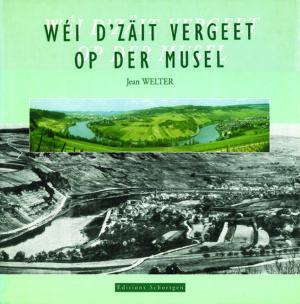 Cover Wéi d'Zäit vergeet op der Musel