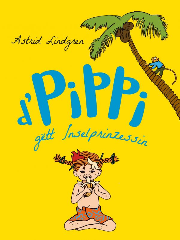 D'Pippi gett Inselprinzessin