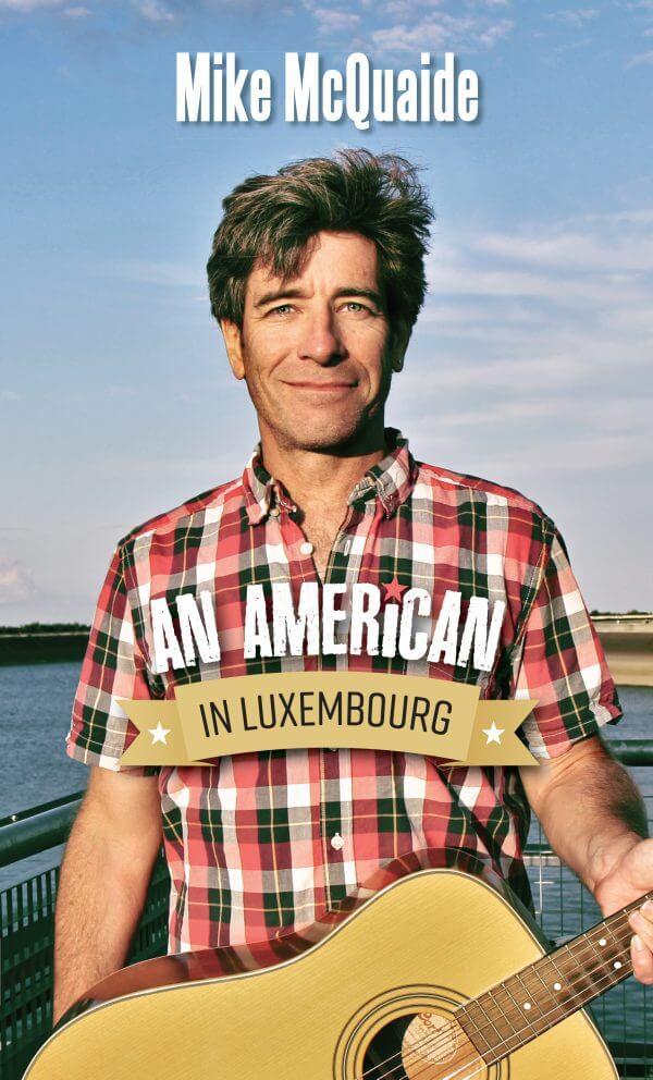 An Amercian in Luxembourg