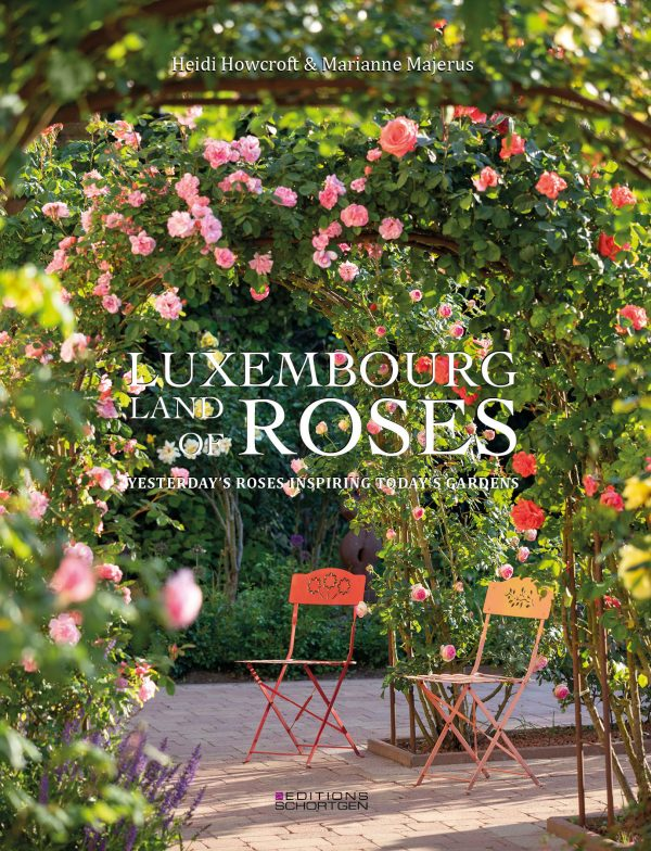 Luxembourg Land of roses Heidi Howcroft Marianne Majerus