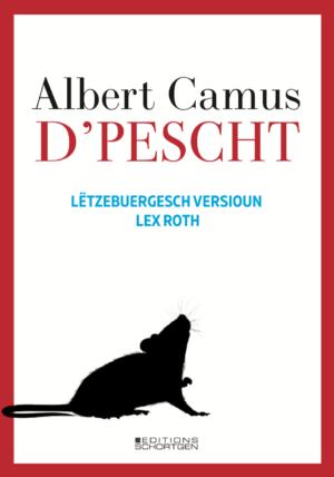 Cover D'Pescht Lex Roth Albert Camus
