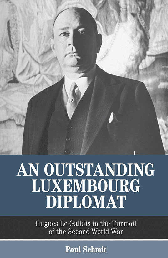 Cover of the book An Outstanding Luxembourg Diplomat
